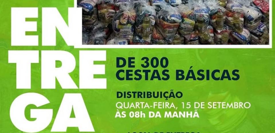 Entrega de 300 cestas básicas